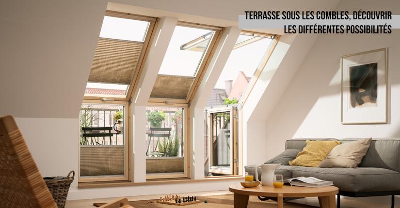 Terrasse sous les toits, découvrir les différentes possibilités !